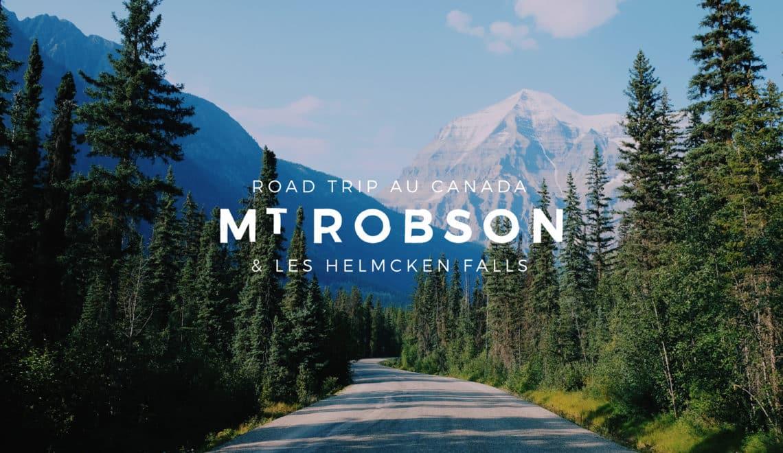 L'Ouest Canadien et les Rocheuses : Helmcken Falls & Mount Robson – Étape 04