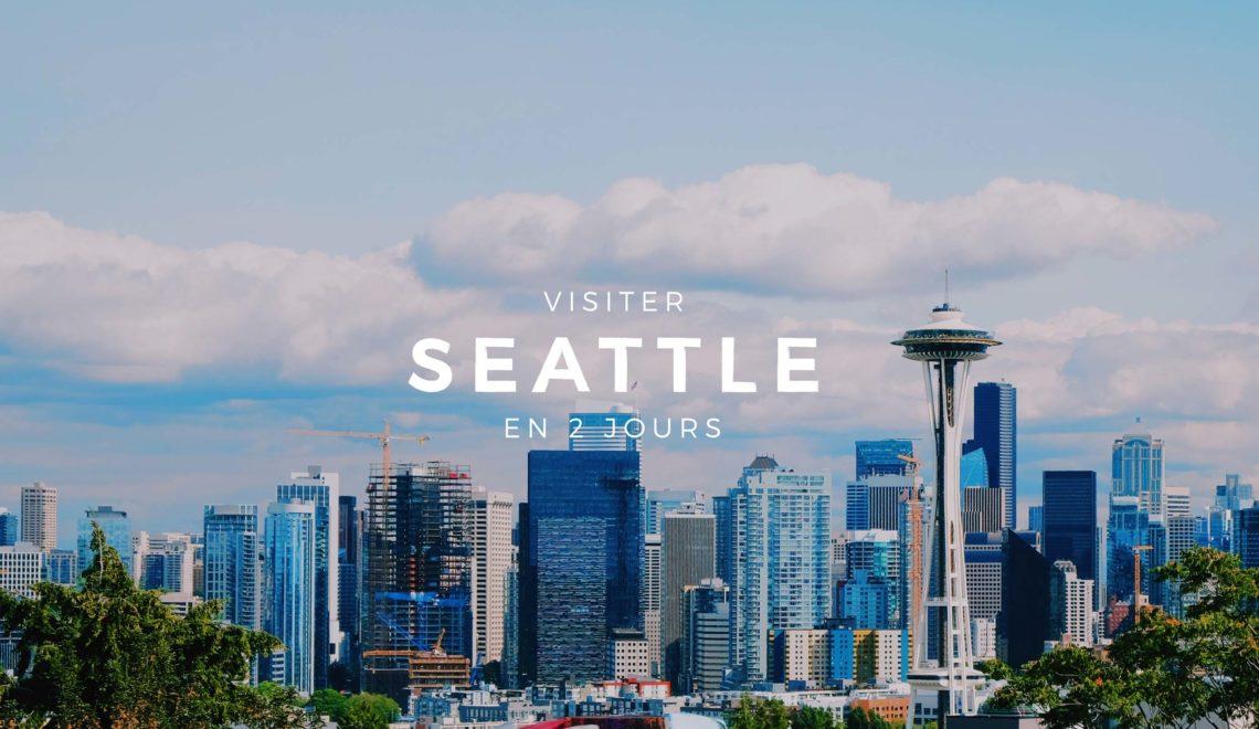 Seattle : 2 jours pour visiter