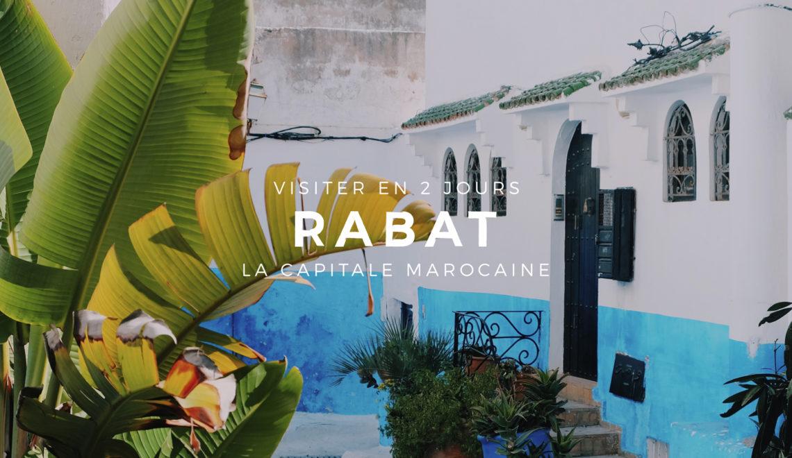 Rabat : visiter la capitale marocaine en deux jours