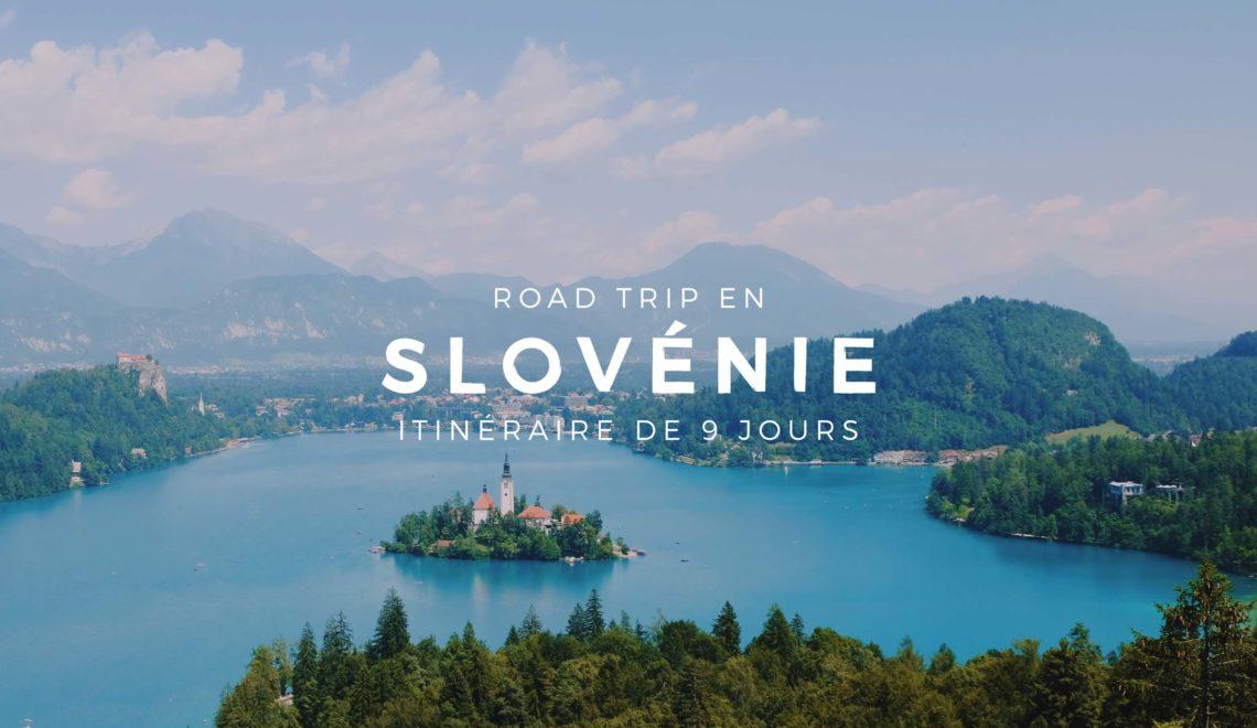 Road Trip en Slovénie : Itinéraire de 9 jours