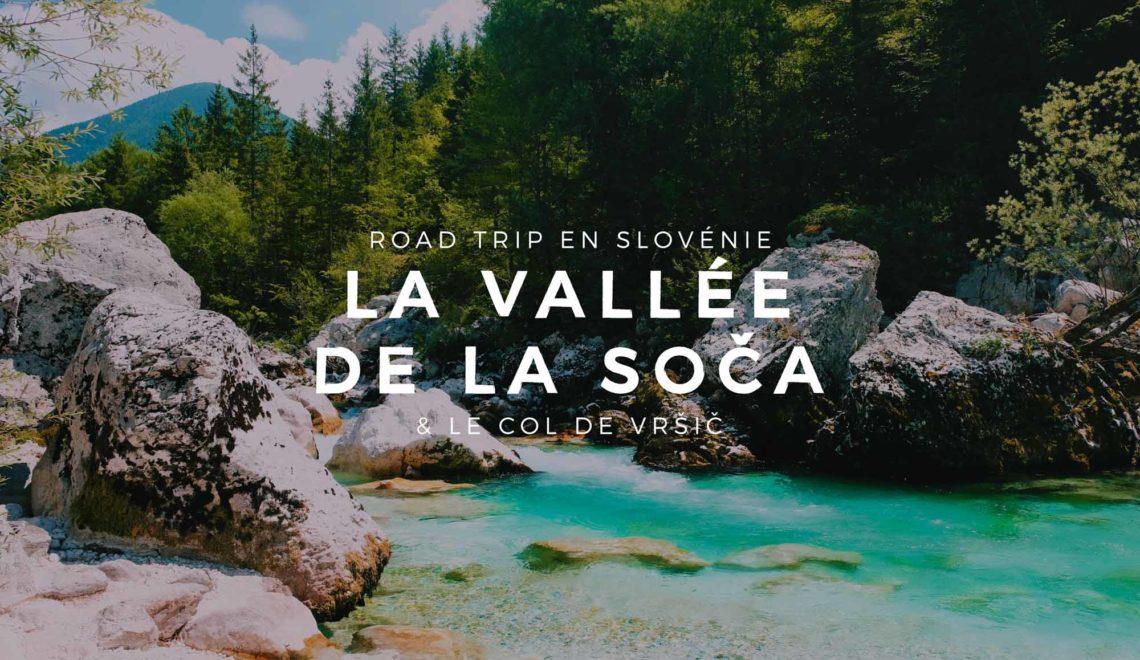 Road Trip en Slovénie : De la Vallée de la Soča à Bled – Étape 03