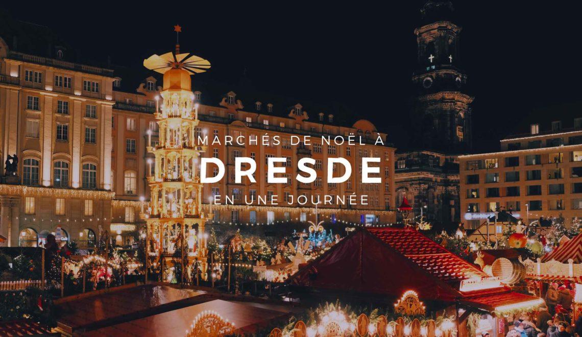 Dresde : les plus beaux marchés de Noël