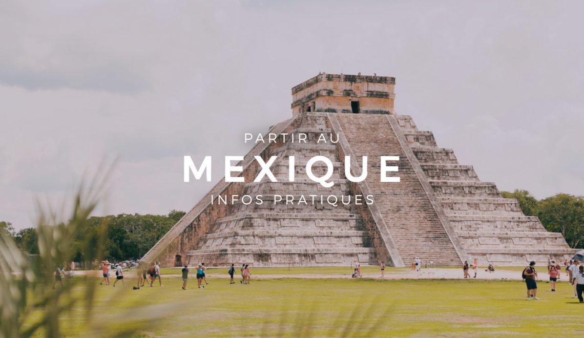 Partir au Mexique : préparer son voyage au Yucatan