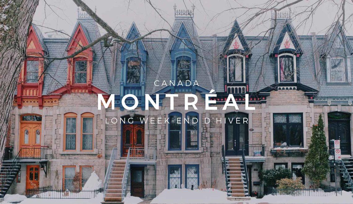 Montréal : un long week-end en hiver