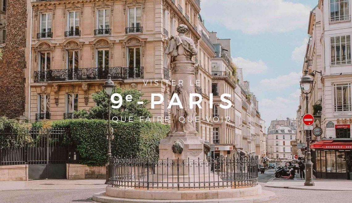 9ème arrondissement de Paris : que faire, que voir ?