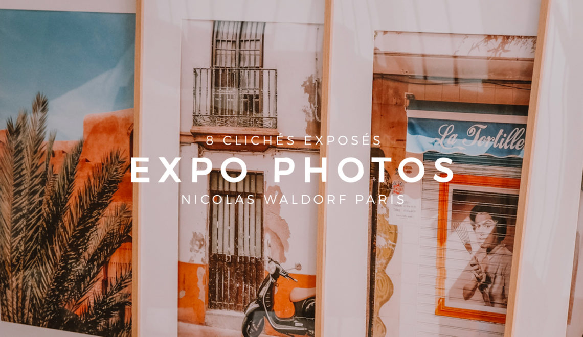 Mes photos exposées chez Nicolas Waldorf Paris
