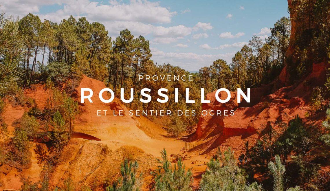 Luberon : Roussillon et le Sentier des Ocres