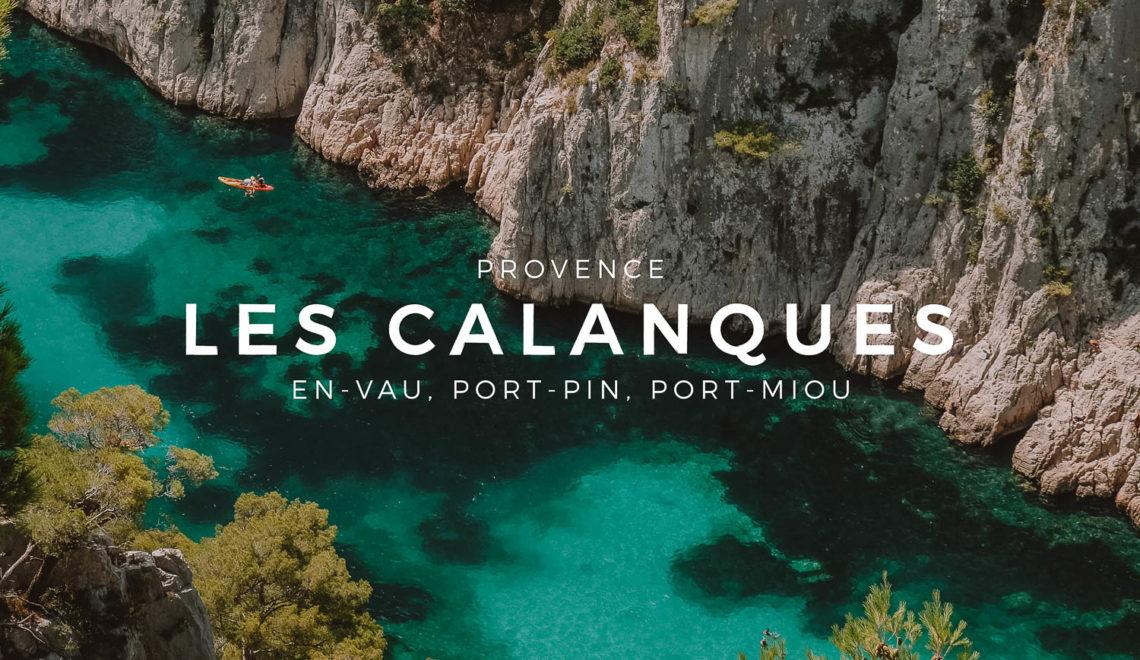 Les Calanques de Marseille : En-Vau, Port-Pin et Port-Miou